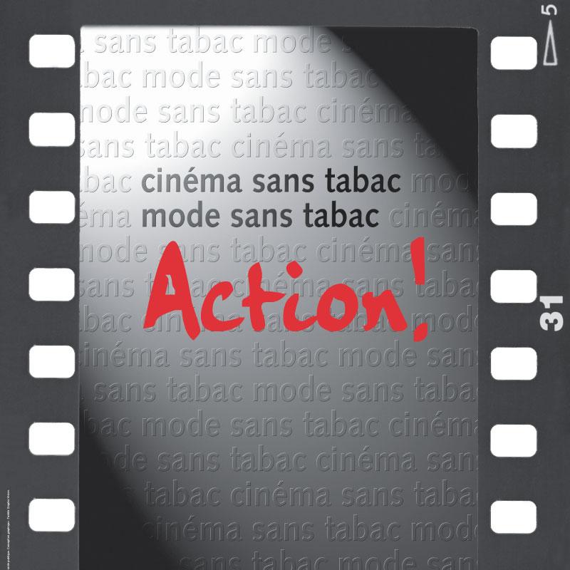 TFF | Cinéma sans tabac, mode sans tabac. Action! | Poster haut